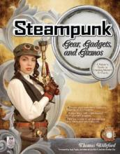Steampunk Gear, Gadgets, and Gizmos - Autographed
